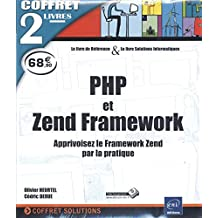 PHP et Zend Framework - Coffret de 2 livres : Apprivoisez le Framework Zend par la pratique