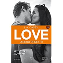 Love 2.5. Amori perduti (LOVE Series Vol. 4)