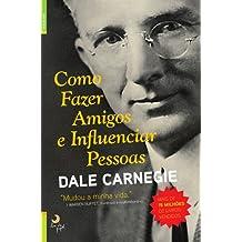 Como fazer amigos e influenciar pessoas [Paperback] Dale Carnegie