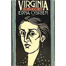 Virginia: A Play by Edna O'Brien (1985-06-26)