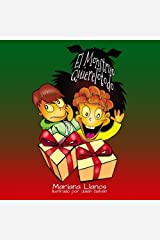 El Monstruo Quierelotodo (Spanish Edition) by Mariana Llanos (2014-07-21) Paperback