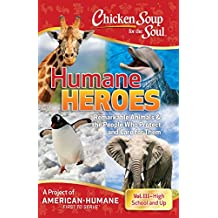 Chicken Soup for the Soul: Humane Heroes, Volume III (English Edition)