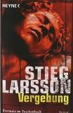 Vergebung: Millennium Trilogie 3 von Stieg Larsson Ausgabe (2009)