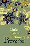 Best Oxford University Press Oxford University Press USA Dictionaries - Little Oxford Dictionary of Proverbs Review
