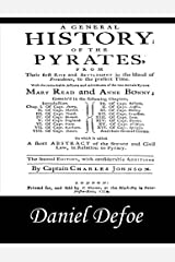 A General History of the Pyrates: Pirate Captains, Crews, Ships, and Laws Paperback