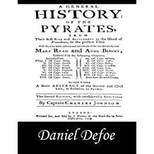 A General History of the Pyrates: Pirate Captains, Crews, Ships, and Laws