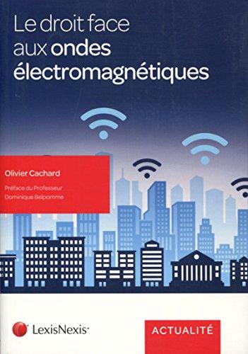 Le droit face aux ondes électromagnétiques par Olivier Cachard