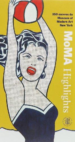moma highlights 350 oeuvres du museum of modern art new york doriana comerlati les prix d. Black Bedroom Furniture Sets. Home Design Ideas
