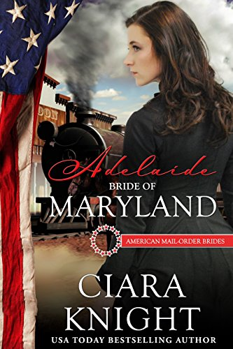 Adelaide: Bride of Maryland (American Mail-Order Bride Series Book 7) (English Edition)