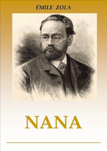 NANA (Los Rougon - Macquart nº 9) por Émile Zola