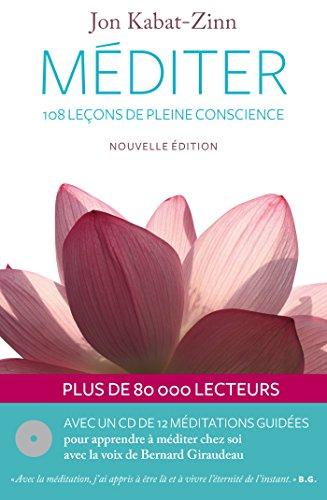 Méditer 108 leçons de pleine conscience (1CD audio) por Jon Kabat-Zinn