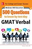 Mcgraw - Hill Education 500 GMAT Verbal Questions to Know by Test Day