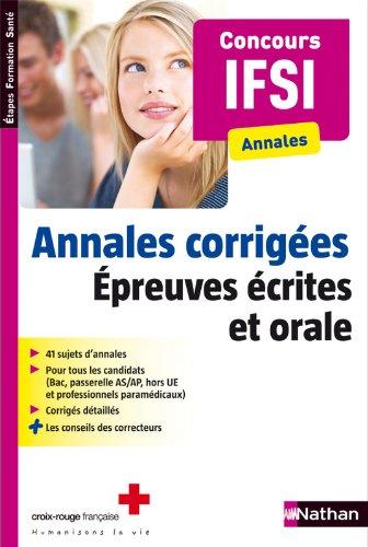 Annales corrigées - Epreuves écrites et orale