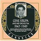 1947-1949 by Gene Krupa