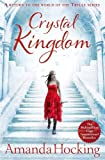 Crystal Kingdom (Kanin Chronicles)