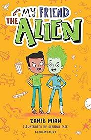 My Friend the Alien: A Bloomsbury Reader (Bloomsbury Readers)