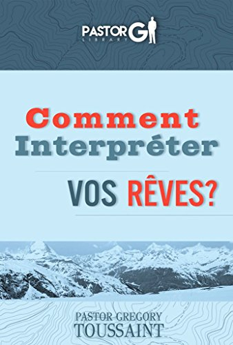 Comment Interpreter Vos Reves