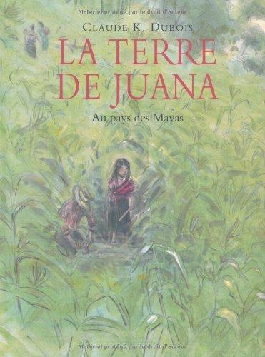 La terre de Juana par Claude-K Dubois