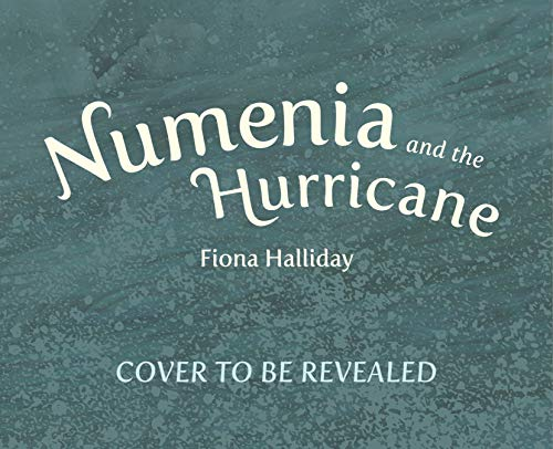 Numenia and the Hurricane: Inspired by a True Migration Story Fiona Hurricane