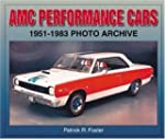 AMC Performance Cars 1951-1983 Photo...
