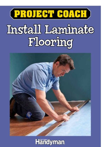 Project Coach: Install Laminate Flooring (English Edition)