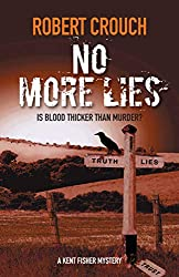 No More Lies (The Kent Fisher Mysteries Book 4)
