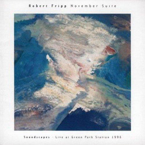 November Suite: Soundscapes - Live at Green Park Stations 1996 by Robert Fripp - Park Station