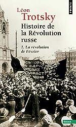 Histoire de la révolution russe. Tome I. La Révolution de février de Leon Trotski