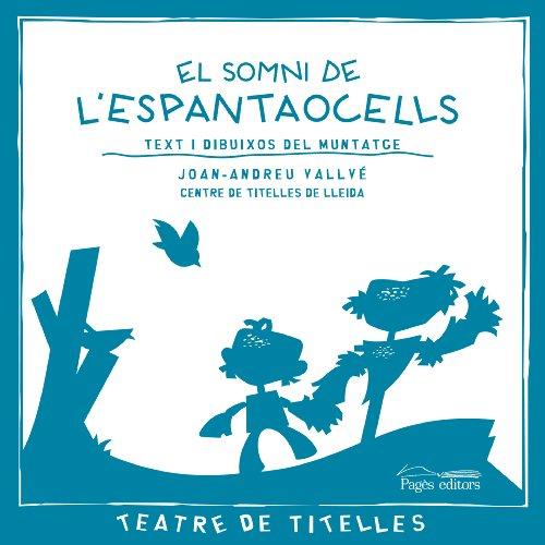 El somni de l'espantaocells (Teatre de Titelles)