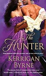 The Hunter by Kerrigan Byrne (February 02,2016)