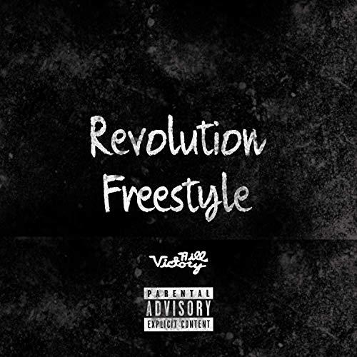 Revolution Freestyle [Explicit] (Revolution Freestyle)