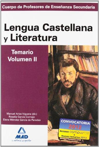 Cuerpo de profesores de enseñanza secundaria. Lengua castellana y literatura. Temario. Volumen ii (Profesores Eso - Fp 2012) - 9788467628364