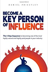 By Daniel Priestley - Become a Key Person of Influence (Updated) Paperback