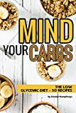 Mind Your Carbs: The Low Glycemic Diet - Best Reviews Guide