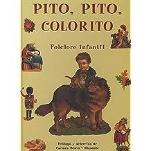 Pito, pito, colorito. folclore infantil