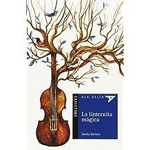 La Linternita Mágica (Ala Delta (Serie Azul))