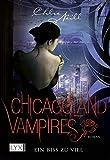 Chicagoland Vampires: Ein Biss zu viel