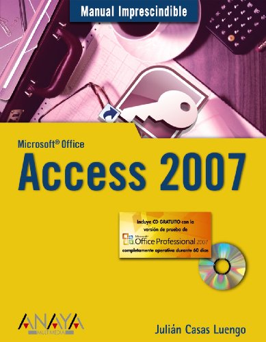 Access 2007 (Manuales Imprescindibles)