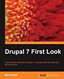 Drupal 7 First Look by Mark Noble (2010-08-30)