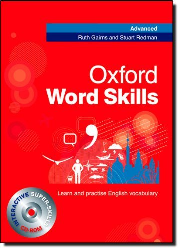 Oxford Word Skills Advanced: Student's Pack (Book and CD-ROM) by Ruth Gairns (5-Mar-2009) Paperback
