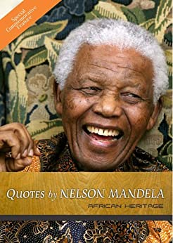 Nelson Mandela Quotes by [Heritage, African]