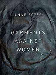 Garments Against Women (The New Series, Band 67)