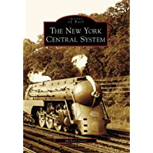The New York Central System (Images of Rail)