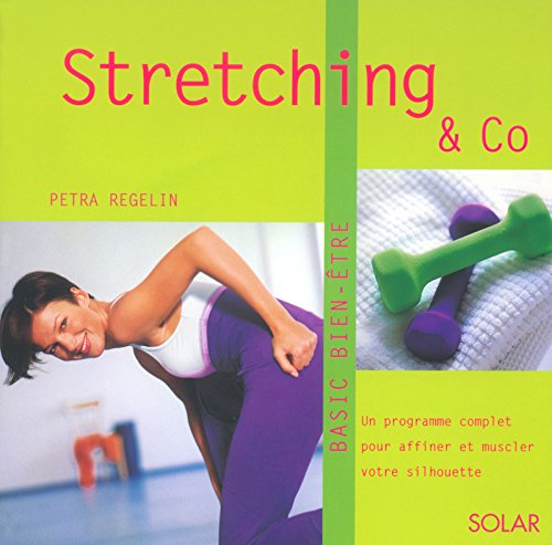 Stretching and Co