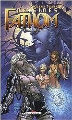 Fathom Origines, Tome 1 - La rage de Killian de Michael Turner