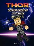 Thor: The Last Knight of Minecraftia 2 (Ragnarok)