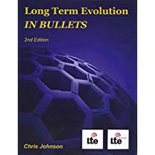 [Long Term Evolution in Bullets, 2nd Edition] (By: Principle Architect Chris Johnson) [published: July, 2012]