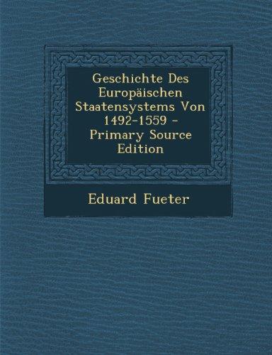 Geschichte Des Europaischen Staatensystems Von 1492-1559