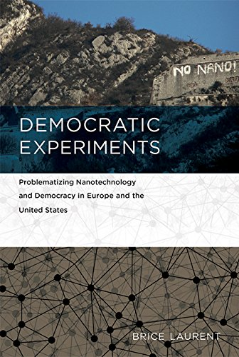 democratic-experiments-problematizing-nanotechnology-and-democracy-in-europe-and-the-united-states