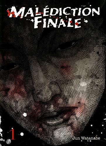 Malédiction finale - tome 1 (01) par Jun Watanabe